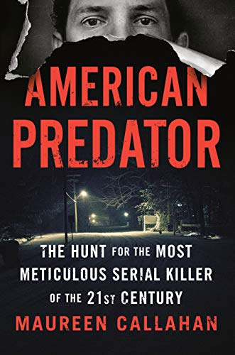 American Predator By Maureen Callahan