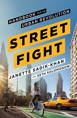Streetfight: Handbook for an Urban Revolution By Seth Solomonow
