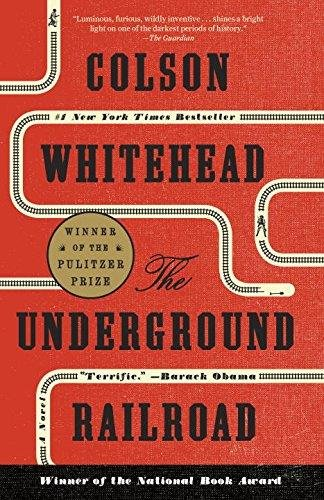 Underground Railroad Exp By Colson Whitehead