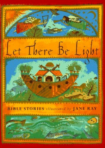 Let There Be Light By Jane Ray