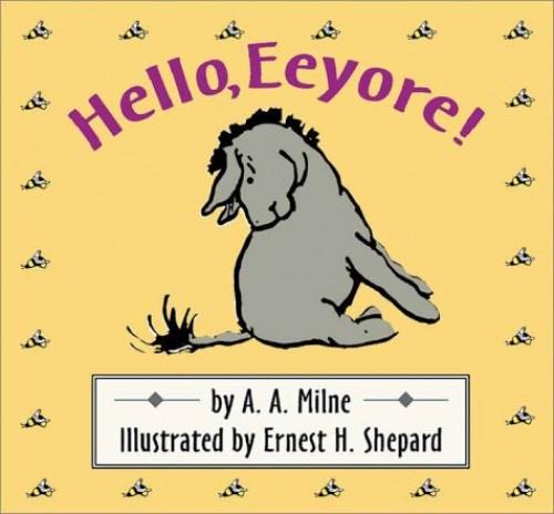 Hello, Eeyore!/Wtp/Cloth Board Book By A A Milne