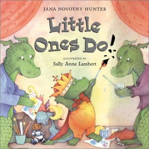 Little Ones Do (Us) By Jana Novotny Hunter