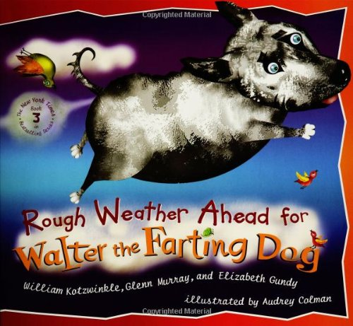 Rough Weather Ahead for Walter By Kotzwinkle William