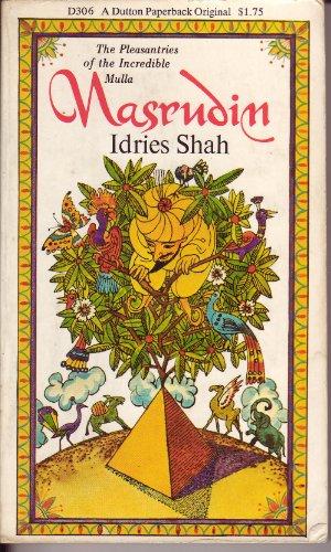 Shah Idries : Pleasantries of Incred. Mullah Nasrudin By Idries Shah