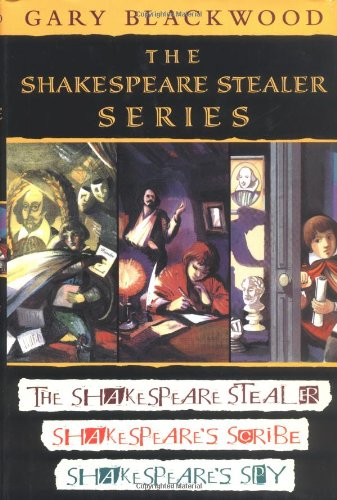 The Shakespeare Stealer Series By Gary L Blackwood