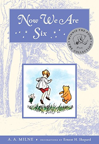 Now We Are Six Deluxe Edition By A. A. Milne