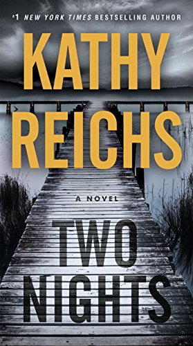 Two Nights: A Novel By Reichs  Kathy