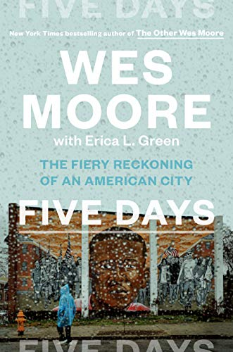 Five Days By Wes Moore