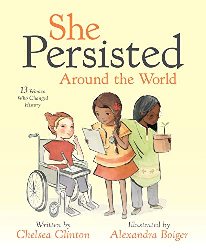 She Persisted Around the World von Chelsea Clinton