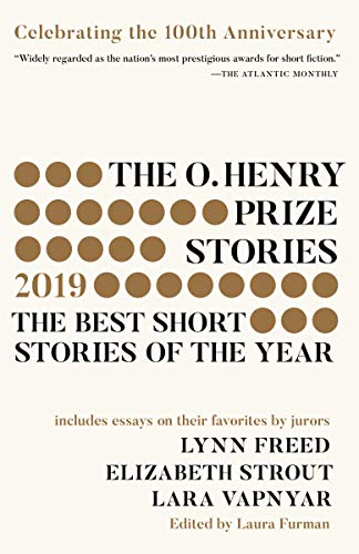 The O. Henry Prize Stories #100th Anniversary Edition (2019) By Laura Furman