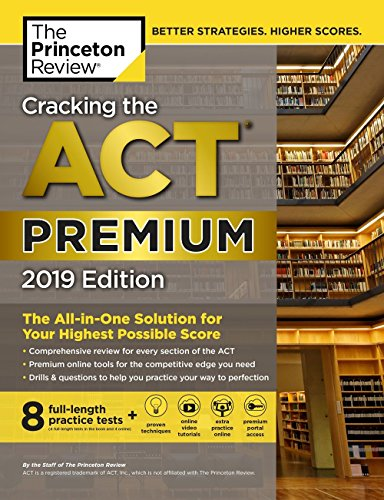 Cracking the ACT Premium Edition with 8 Practice Tests von Princeton Review