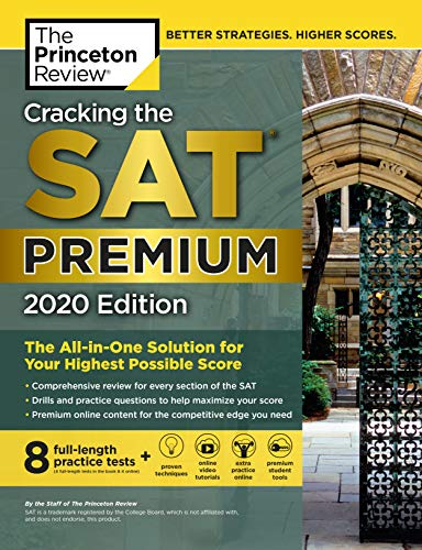 Cracking the SAT Premium Edition with 8 Practice Tests, 2020 By Princeton Review