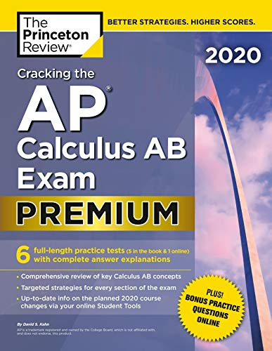Cracking the AP Calculus AB Exam 2020 By Princeton Review