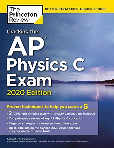 Cracking the AP Physics C Exam, 2020 Edition By Princeton Review