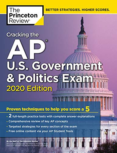 Cracking the AP U.S. Government and Politics Exam, 2020 Edition By Princeton Review
