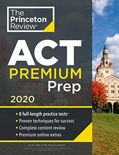 Cracking the ACT Premium Edition with 8 Practice Tests By Princeton Review