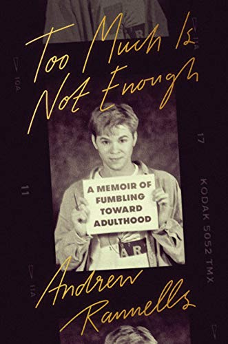 Too Much Is Not Enough von Andrew Rannells