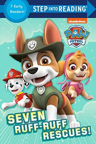 Seven Ruff-Ruff Rescues! (Paw Patrol) By Random House