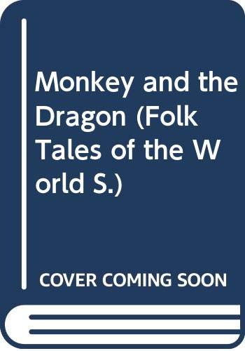Monkey and the Dragon By Joanna Troughton