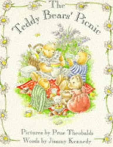 The Teddy Bears' Picnic: Board Book (Dutton Novelty Books) By Jimmy Kennedy