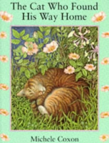 The Cat Who Found His Way Home By Michele Coxon