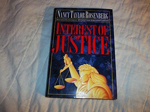 Interest of Justice By Nancy Taylor Rosenberg