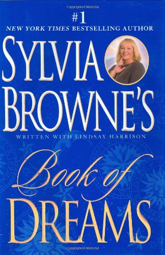 Sylvia Browne's Book of Dreams By Sylvia Browne