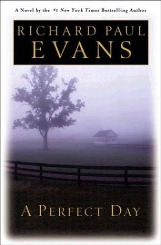 A Perfect Day By Richard Paul Evans