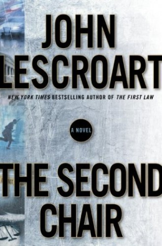 The Second Chair (Dismas Hardy) By John Lescroart