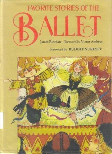 Favorite Stories of the Ballet By Professor of Russian Studies James Riordan