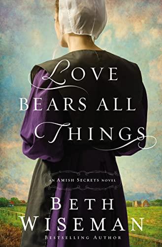 Love Bears All Things By Beth Wiseman