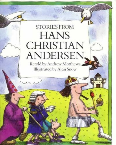 Stories from Hans Christian Andersen By Andrew Matthews