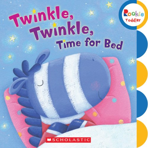Twinkle, Twinkle Time for Bed By Scholastic