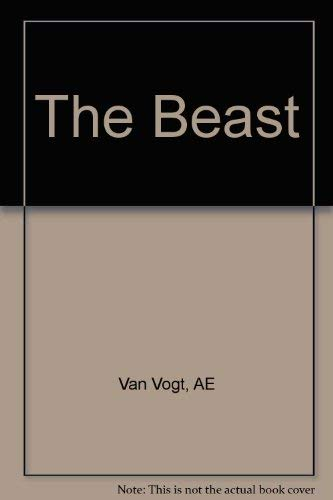 The Beast By A. E. Van Vogt