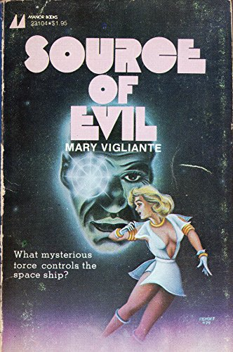 Source of evil By Mary Vigliante
