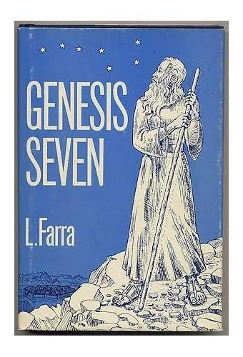 Genesis Seven by L. Farra
