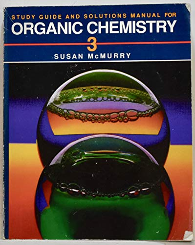 Organic Chemistry: Students' Guide with Students Manual to 3r.e By John E. McMurry