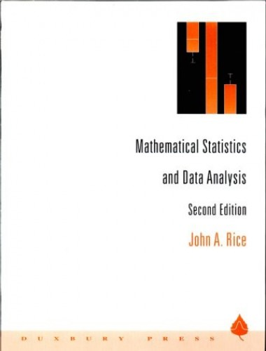 Mathematical Statistics and Data Analysis By John A. Rice