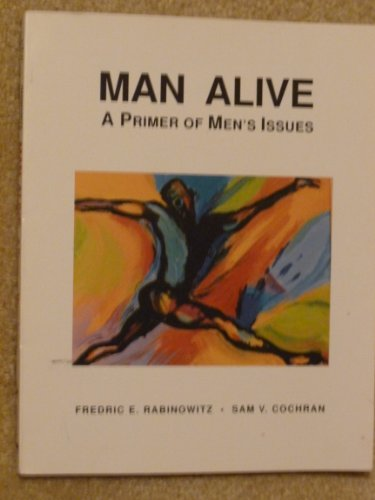 Man Alive By Frederic E. Rabinowitz