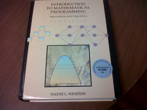 DOS for Winston's Introduction to Mathematical Programming Applications  and Algorithms By Wayne Winston