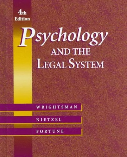 Psychology and the Legal System By Lawrence S. Wrightsman