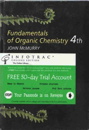 Fundamentals of Organic Chemisrty with Infotrac By John E. McMurry