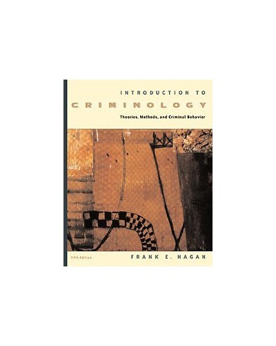 Introduction to Criminology By Frank E. Hagan