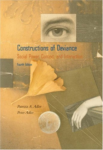 Constructions of Deviance By Patricia A. Adler