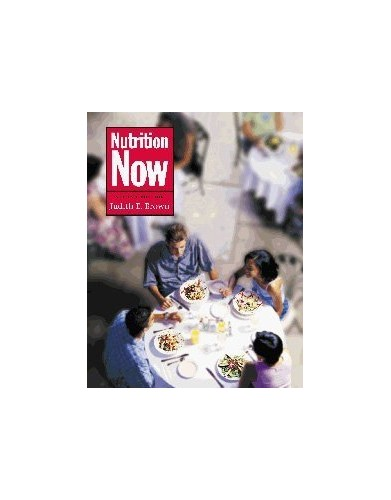 Nutrition Now By Judith E. Brown