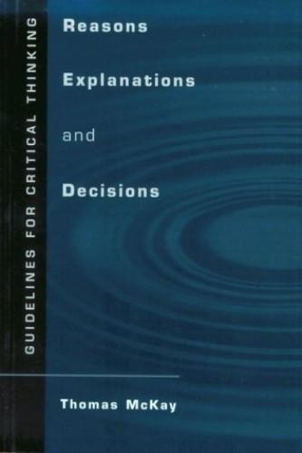 Reason and Explanations By Thomas McKay