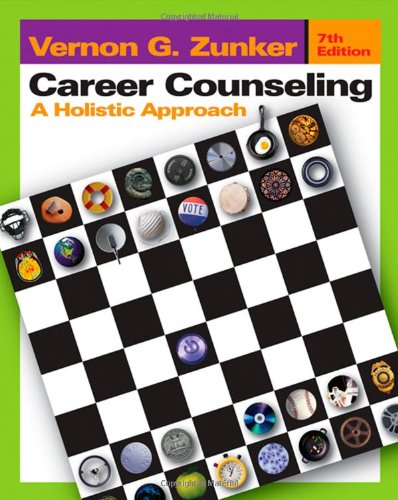 Career Counseling By Vernon G. Zunker