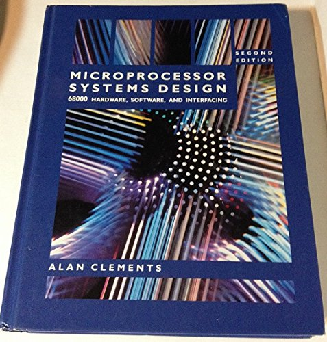 Microprocessor Systems Design By Alan Clements