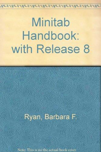 Minitab Handbook: with Release 8 By Barbara F. Ryan