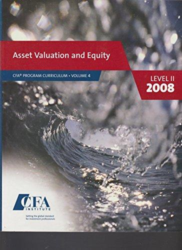 Asset Valuation and Equity : CFA Program Curriculum volume 4 Level II 2008